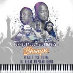 Sphectacula X Dj Naves - Bhampa (Dj Questo Amapiano Remix)
